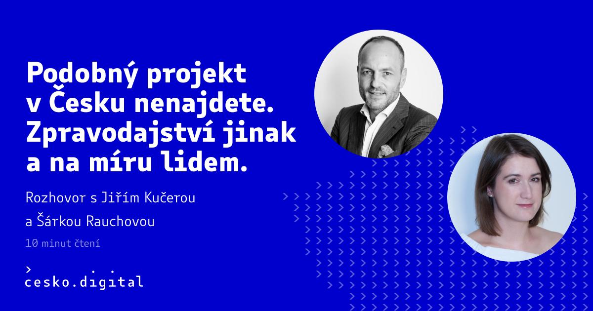 Cover článku Podobný projekt v Česku nenajdete. Zpravodajství jinak a na míru lidem.